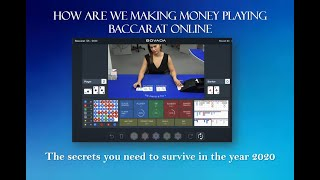 How are we making money playing Baccarat online