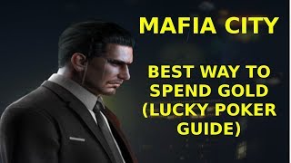 Mafia City – Best Way to Spend Gold (Lucky Poker Guide)