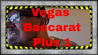 From Vegas Plus 1 Baccarat Approach