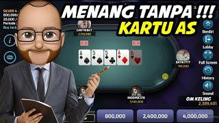 Sadis Om Keling !!! Menang Main Poker Online Tanpa Kartu As