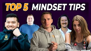 TOP 5 MINDSET TIPS FOR POKER PLAYERS!