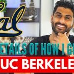 How I Got ACCEPTED to UC Berkeley   All the details!