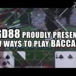GD88 Proudly Present New Ways To Play Baccarat