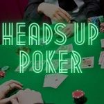 The Best Heads Up Poker Plays | Texas Hold'em Strategies