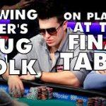 Upswing Poker: Doug Polk On Playing At A Final Table