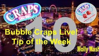 CRAPS: Bubble Craps Live: Tip of the Week 03/21/2020