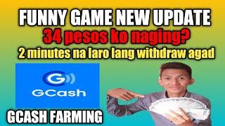 FUNNY GAME NEW UPDATE- 34 PESOS NAGING? IN JUST 2 MINS