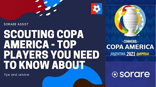Scouting Copa America on Sorare – The players you NEED to know about