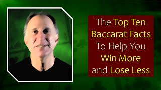 Top 10 Baccarat Facts to Help You Win More and Lose Less