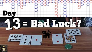 Day 13   Real Cards Baccarat   Bad luck number 13? Or lucky?