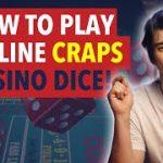 How Does Online Craps Work?