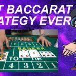 BACCARAT WINNING STRATEGY 2021