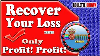 Roulette Strategy   Recover Your Loss   Sure Win Trick