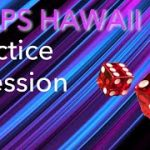 Craps Hawaii — Join Me in This Practice Session