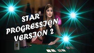 STAR PROGRESSION V2   MISTER RAPHAEL – Baccarat Strategy Review