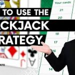 Blackjack Strategy: Everything You Need to Play and Win!