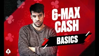 6-Max Cash Game Guide with Pete Clarke   Episode 1 – Basics