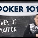 The Power of Position    Poker 101 Course