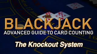"""Counting Cards with the KO System (""""Knockout"""" System) – How to Count Cards in Blackjack"""