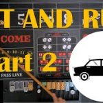 Hit and Run Craps Strategy Part II (with a small bankroll)