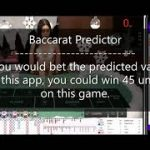 Baccarat Predictor (win 45 units) – predict the next value and adapt Martin betting strategy
