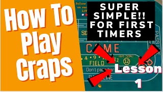 How To Play CRAPS –  BEGINNERS and First Timers – SUPER EASY