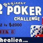 $2 Microstakes Poker Challenge – Week 8 – Grinding $2 into $2000 – How to Learn Poker