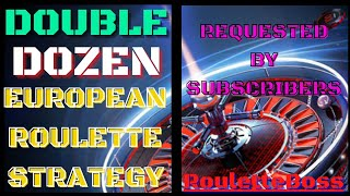 Double dozen roulette strategy   Roulette Boss