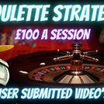 £100 a Session: Roulette Strategy