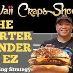 The Quarter Pounder w/ EZ: Craps Betting Strategy