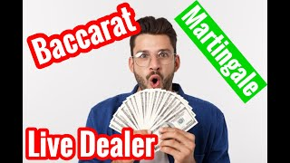 Baccarat Martingale System put to the Test #22