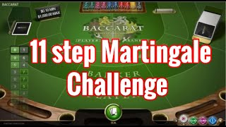 11 Step Baccarat Martingale Challenge Strategy #24 || How to Win