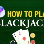 How To Play Blackjack Online and Win!