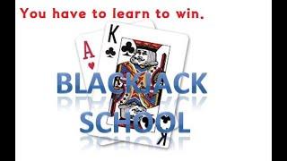 Blackjack school (13) –  If you learn blackjack, you can increase your odds.