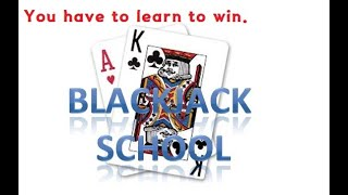 Blackjack school ( new18  ) –  If you learn blackjack, you can increase your odds.
