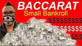 BEST BACCARAT STRATEGY FOR SMALL BANKROLL