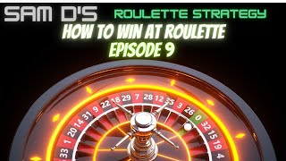 Sam D's Roulette Strategy: Episode 9   When a dealer changes their pattern!