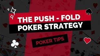 Poker Strategy   The Push-Fold