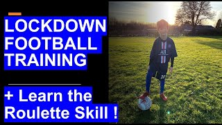 I've started to learn the roulette skill! | Football training from home