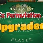 UPGRADED NC's PERMUTATION 33   89% SHOE WIN RATE IN TESTING – Baccarat Strategy Review