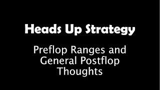 Poker Heads Up Strategy (NLHE)