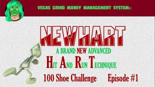 Baccarat-Patterns NEWHART 100 Shoe Challenge Ep. 1 of 4