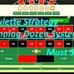 Roulette Strategy Winning Dozen System