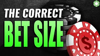 Choosing the Correct Bet Size on the Flop