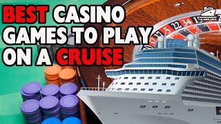 CRUISE SHIP CASINO TIPS – What Games do Cruise Ship Casinos Have? Best cruise casino games to play?