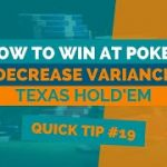 How to Win at Texas Hold'em | Poker Tip #19 | Variance
