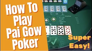 How To Play Pai Gow Poker  – SUPER EASY