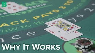 Why Card Counting Works