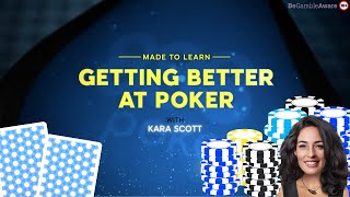 Made To Learn: 5 Tips to Get Better at Poker