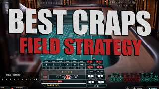 Best CRAPS Strategy – Use the Field to win FAST!!!
